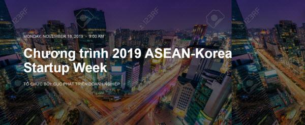 Tuần lễ khởi nghiệp ASEAN - Hàn Quốc 2019