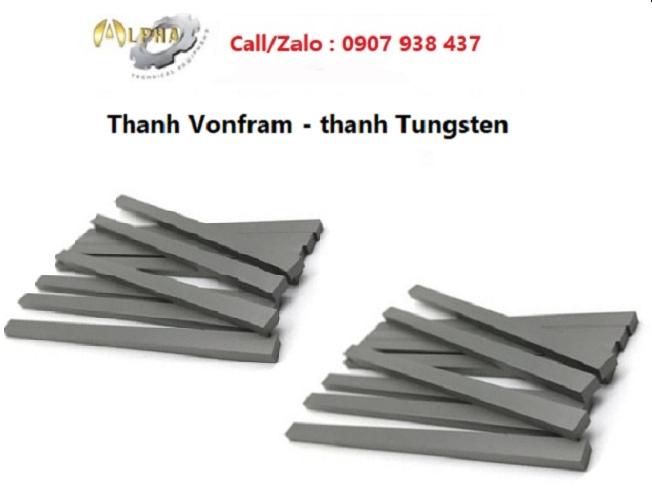 Thanh Vonfram- thanh Tungsten- thỏi Vonfram