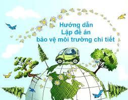 Dịch vụ lập đề án bảo vệ môi trường chi tiết
