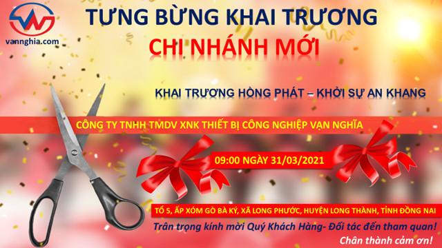 Khai trương chi nhánh mới tại Long Thành- Đồng Nai