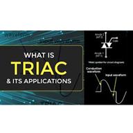 Triac là gì? Nguyên lý hoạt động và cách sử dụng như thế nào?