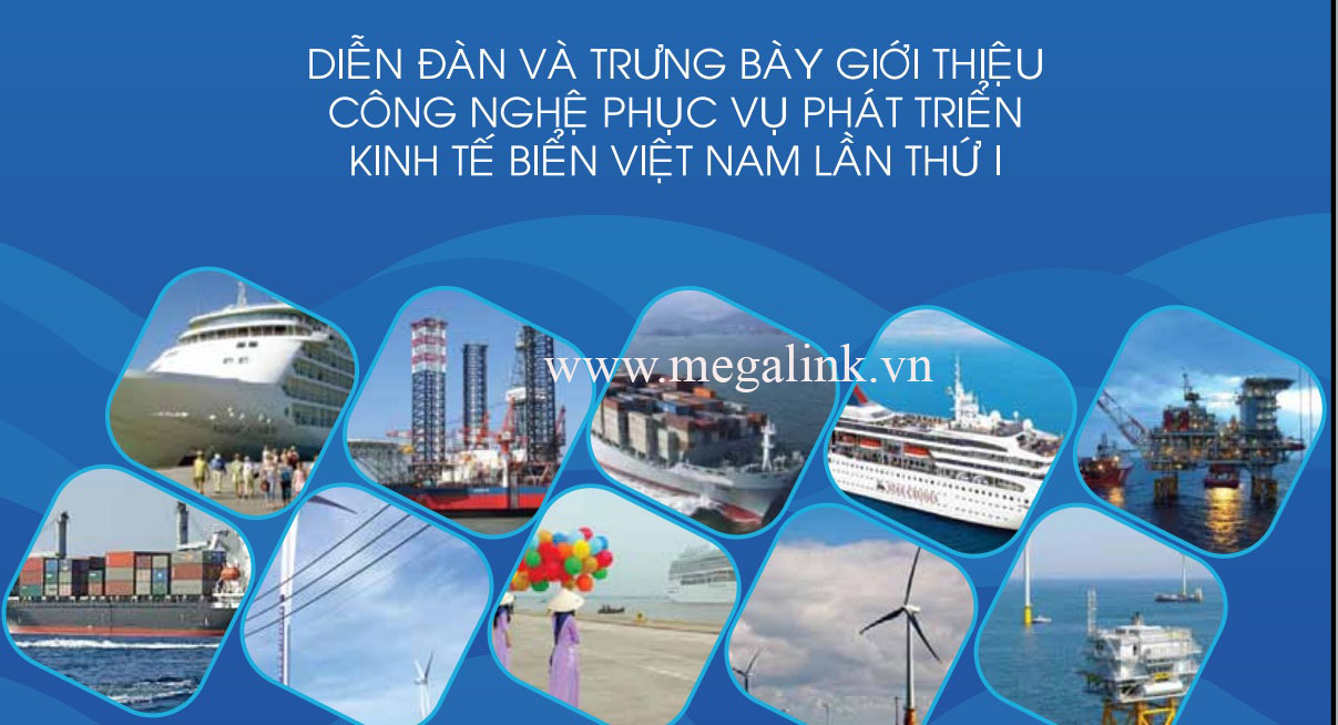 7-8/5: Diễn đàn và Trưng bày giới thiệu công nghệ phục vụ phát triển kinh tế biển Việt Nam