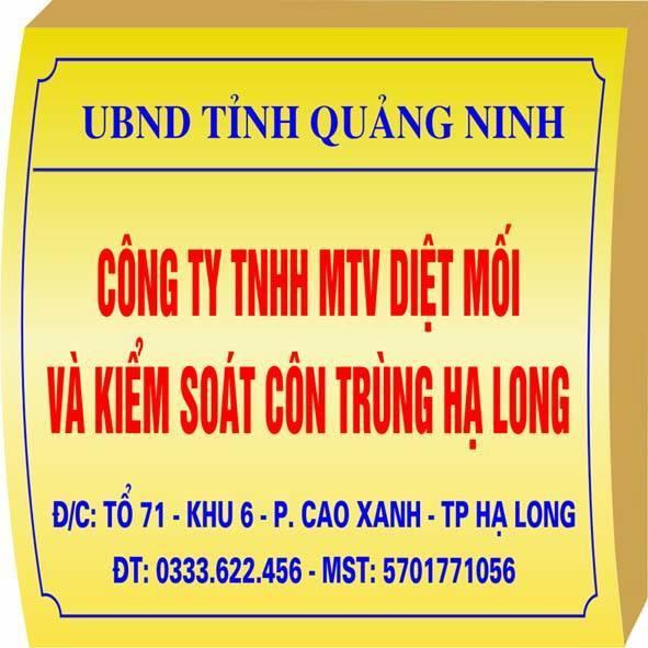 Công ty TNHH MTV diệt Mối Và kiểm soát côn trùng Hạ Long