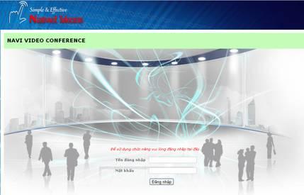 Vì sao bạn nên sử dụng giải pháp họp trực tuyến - hội nghị truyền hình Naviconference
