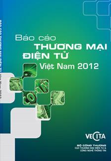 Báo cáo Thương mại điện tử Việt Nam 2012
