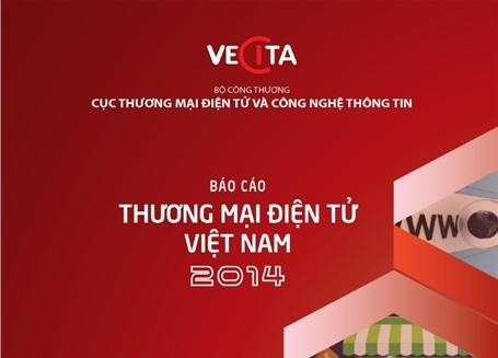 Báo cáo Thương mại điện tử Việt Nam năm 2014