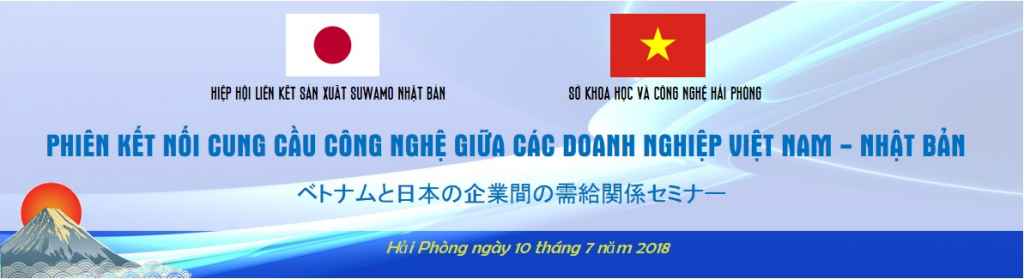 Phiên kết nối cung cầu công nghệ giữa các doanh nghiệp Việt Nam và Nhật Bản