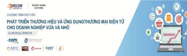 """Mời tham dự Hội thảo """"Phát triển thương hiệu và Ứng dụng thương mại điện tử cho doanh nghiệp vừa và nhỏ"""" tại Hải Phòng"""